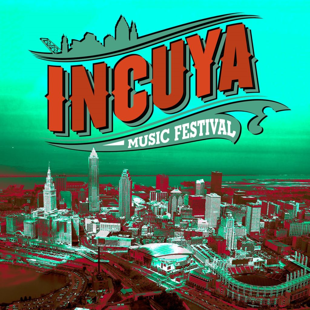INCUYA COMES TO CLEVELAND AEG ANNOUNCES NEW SUMMER FESTIVAL