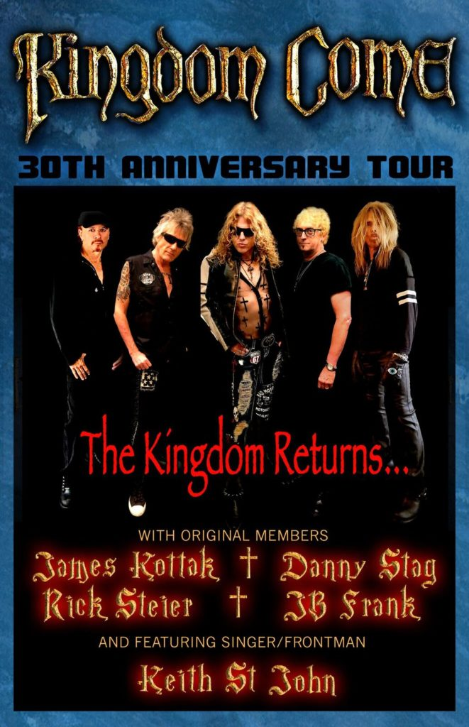 KINGDOM COME – 30 YEAR ANNIVERSARY TOUR