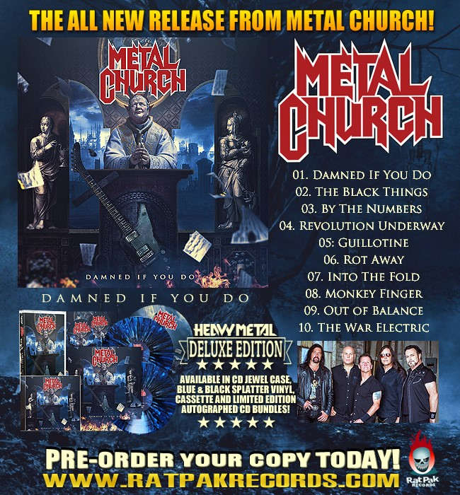 "Rat Pak Records set to release Metal Church ""Damned If You Do"""