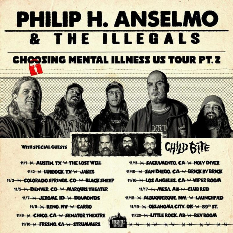 PHILIP H. ANSELMO & THE ILLEGALS + CHILD BITE  Second Leg Of Choosing Mental Illness T