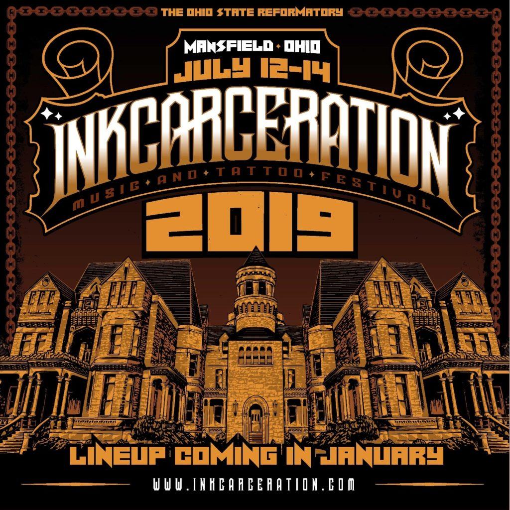Second Annual INKCARCERATION Music & Tattoo Festival to take place in July 2019!