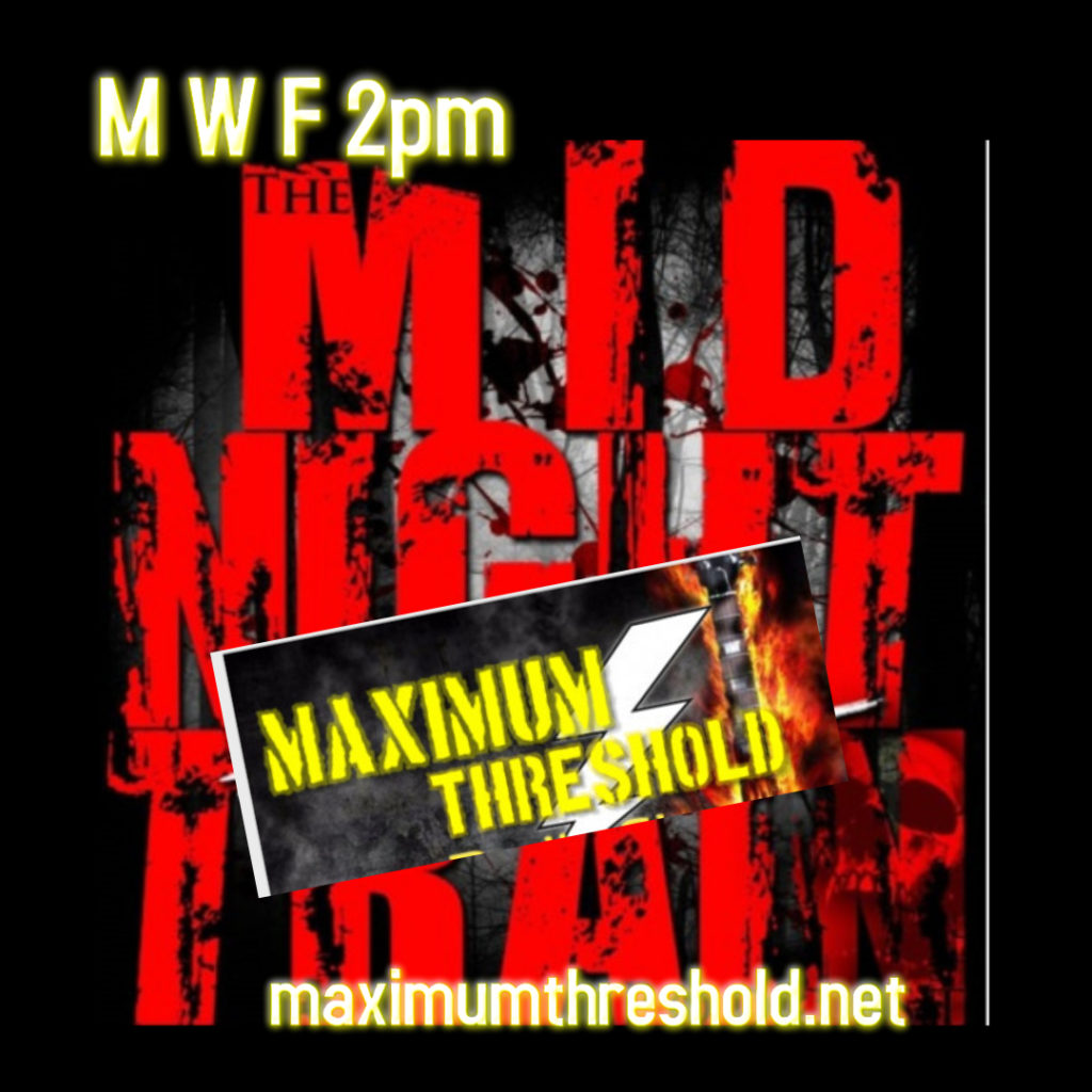 The Midnight Train Podcast added to the Maximum Threshold Radio Network