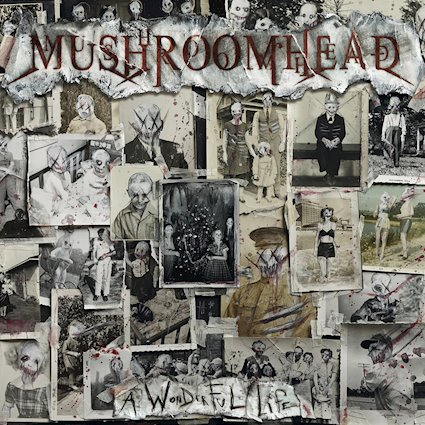 "MUSHROOMHEAD – ""A Wonderful Life"" – release date June 19"