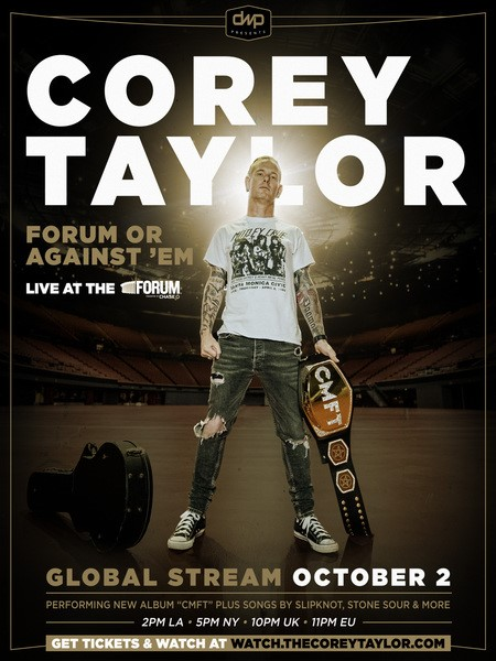 "Corey Taylor Drops New Trailer For Epic ""Forum Or Against 'Em"" Global PPV Event Airing Tomorrow, October 2; Full Production Event Produced By DWP"